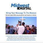 Charisma Media / Midwest Digital  - HD streaming system